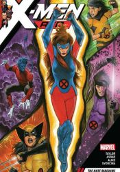 X-Men Red, Vol. 1: The Hate Machine Book by Tom    Taylor