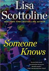 Someone Knows Book by Lisa Scottoline