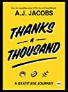 Thanks A Thousand by A.J. Jacobs