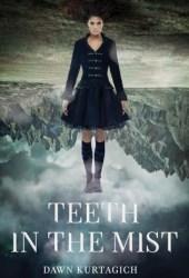 Teeth in the Mist Book