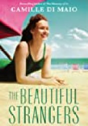 The Beautiful Strangers Book by Camille Di Maio