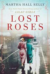 Lost Roses (Lilac Girls #2) Book