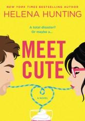 Meet Cute Book by Helena Hunting