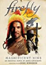 Firefly: The Magnificent Nine Book by James Lovegrove
