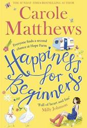 Happiness for Beginners Book by Carole Matthews