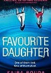 Favourite Daughter Book by Kaira Rouda