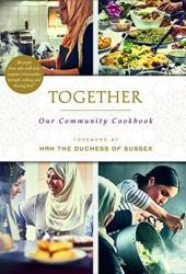 Together: Our Community Cookbook Pdf Book