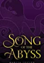 Song of the Abyss (Tower of Winds, #2) Book by Makiia Lucier