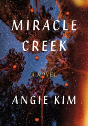 Miracle Creek Book by Angie  Kim