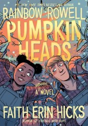 Pumpkinheads Book by Rainbow Rowell