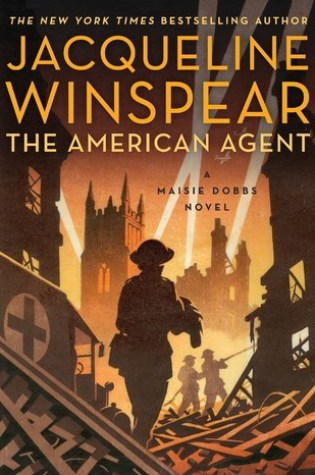 The American Agent (Maisie Dobbs, #15) PDF Book by Jacqueline Winspear PDF ePub