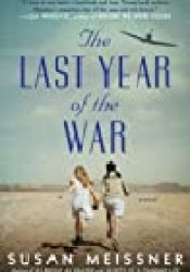 The Last Year of the War Book by Susan Meissner