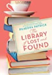 The Library of Lost and Found Book by Phaedra Patrick