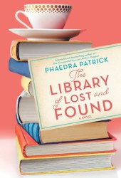 The Library of Lost and Found Book