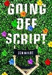 Going Off Script Book by Jen  Wilde