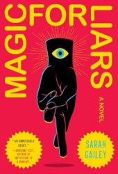 Magic for Liars Book