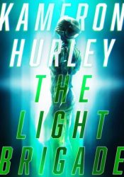 The Light Brigade Book by Kameron Hurley