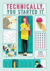 Technically, You Started It Book by Lana Wood Johnson