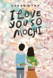 I Love You So Mochi Book