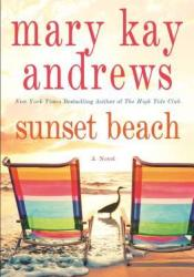 Sunset Beach Book by Mary Kay Andrews