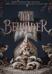 The Beholder (The Beholder, #1) Book by Anna Bright