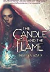The Candle and the Flame Book by Nafiza Azad