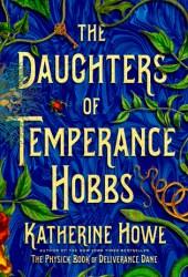 The Daughters of Temperance Hobbs Book