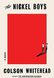 The Nickel Boys Book by Colson Whitehead