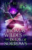 Thomas Wildus and the Book of Sorrows (The Elandrian Chronicles #1)
