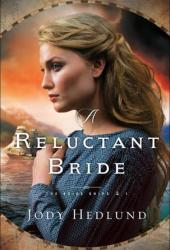 A Reluctant Bride (Bride Ships, #1) Book