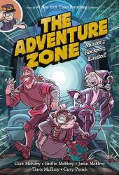 The Adventure Zone: Murder on the Rockport Limited! Book