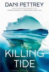 The Killing Tide (Coastal Guardians, #1) Book