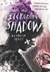 The Beckoning Shadow (The Beckoning Shadow, #1) Book by Katharyn Blair