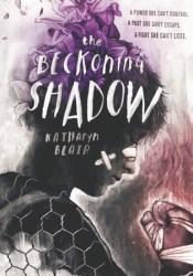 The Beckoning Shadow (The Beckoning Shadow, #1) Book by Katharyn Blair