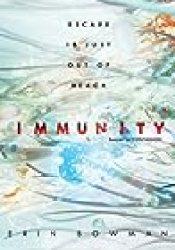 Immunity (Contagion, #2) Book by Erin Bowman