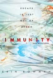 Immunity (Contagion, #2) Book