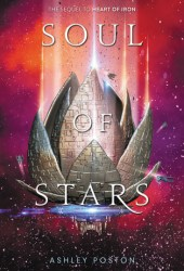 Soul of Stars (Heart of Iron, #2) Book