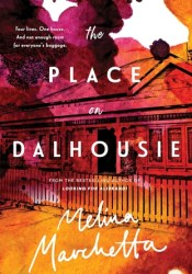The Place on Dalhousie Book by Melina Marchetta