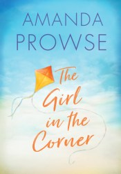The Girl in the Corner Book by Amanda Prowse