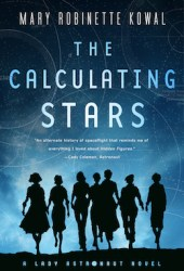 The Calculating Stars (Lady Astronaut, #1) Book