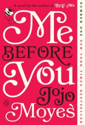 Me Before You (Me Before You, #1) Book
