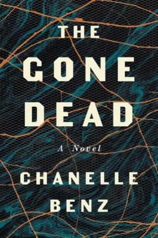 The Gone Dead PDF Book by Chanelle Benz PDF ePub