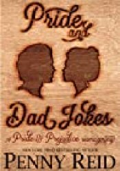 Pride and Dad Jokes (Ideal Man, #1) Book by Penny Reid