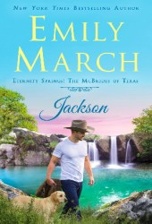 Jackson (The McBrides of Texas #1; Eternity Springs #16) Book