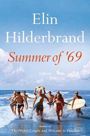 Summer of '69 PDF Book by Elin Hilderbrand PDF ePub