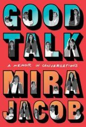 Good Talk: A Memoir in Conversations Book