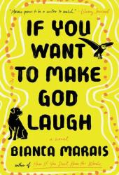 If You Want to Make God Laugh Book