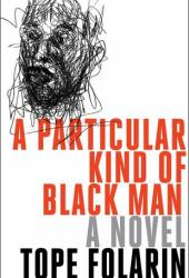 A Particular Kind of Black Man Book