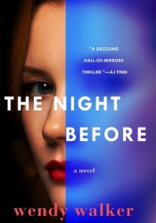 The Night Before Book by Wendy   Walker