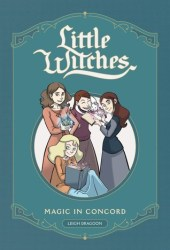 Little Witches: Magic in Concord Book